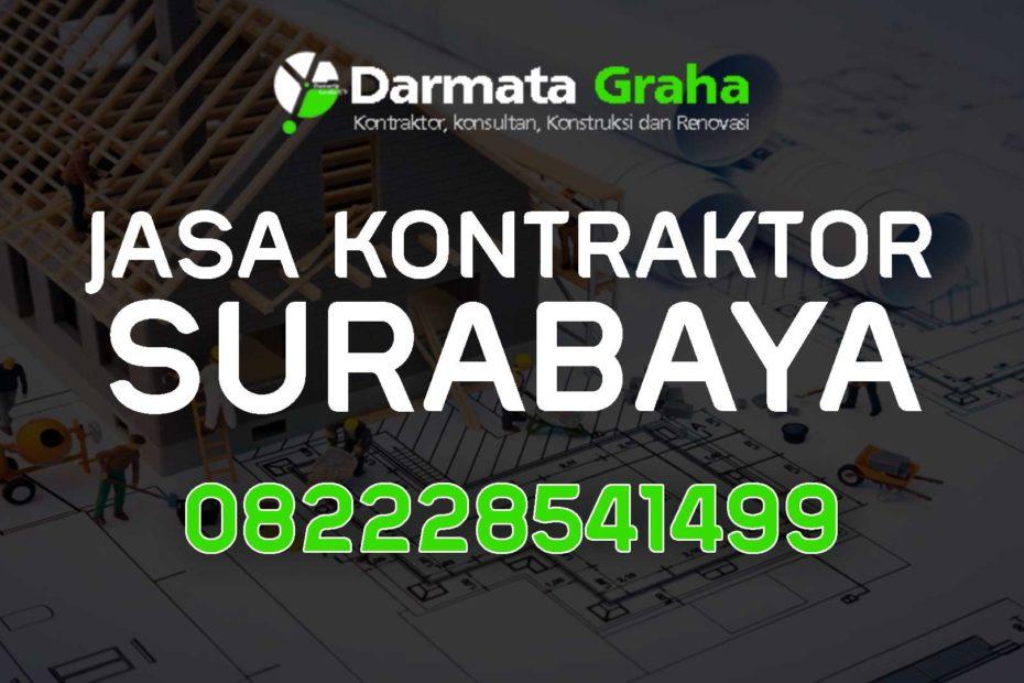 Jasa Kontraktor Surabaya Bangun dan Renovasi Rumah